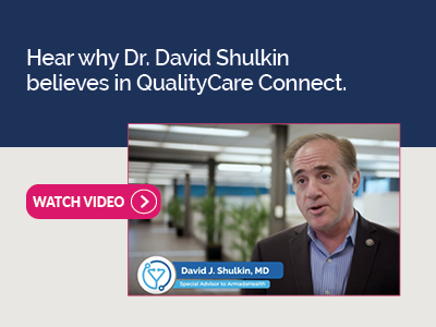 Hear why Dr. David Shulkin, former VA Secretary, believes in QualityCare Connect.